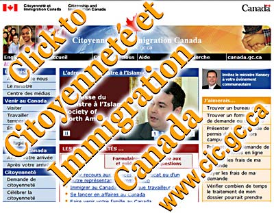 CLICK TO - Le site Web de Citoyenneté et Immigration Canada (CIC) constitue votre meilleure source d'information sur l'immigration au Canada, sur l'établissement au Canada et sur la citoyenneté canadienne -[this is a small image capture of the Citoyenneté et Immigration Canada French language web page www.cic.gc.ca GO THERE BY CLICKING YOUR MOUSE HERE