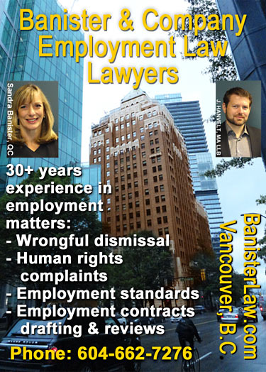 Sandra Banister, QC over 30 years experience with Human Rights code  violatiions , well known  labour/employment law  lawyer in Vancouver downtown  area